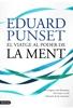 Edicions Destino - el viatge al poder de la ment