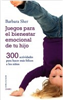 Ediciones Oniro - Novedad - Juegos para el bienestar emocional de tu hijo