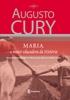 Academia de Inteligência - Maria a maior educadora (capa nova) (Academia).jpeg