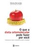 Academia de Inteligência - O que a dieta ortomolecula pode fazer por vocà.jpeg