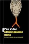 El bilingüisme mata