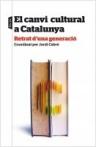 El canvi cultural a Catalunya