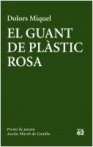 El guant de plàstic rosa