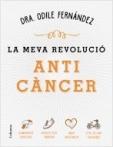La meva revolució anticàncer