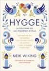 Hygge. La felicidad en las pequeñas cosas