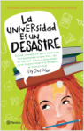 La universidad es un desastre