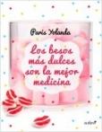 Los besos más dulces son la mejor medicina