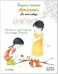 Montessori. Pequeñas historias. La naturaleza