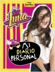 Soy Luna. Mi diario personal