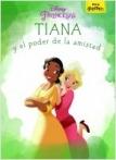Tiana y el poder de la amistad